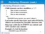 declaring elements cont
