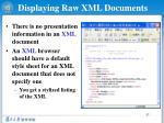 displaying raw xml documents