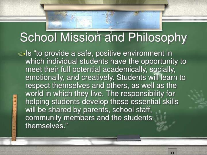 School Mission and Philosophy