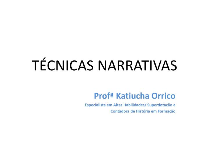 t cnicas narrativas n.