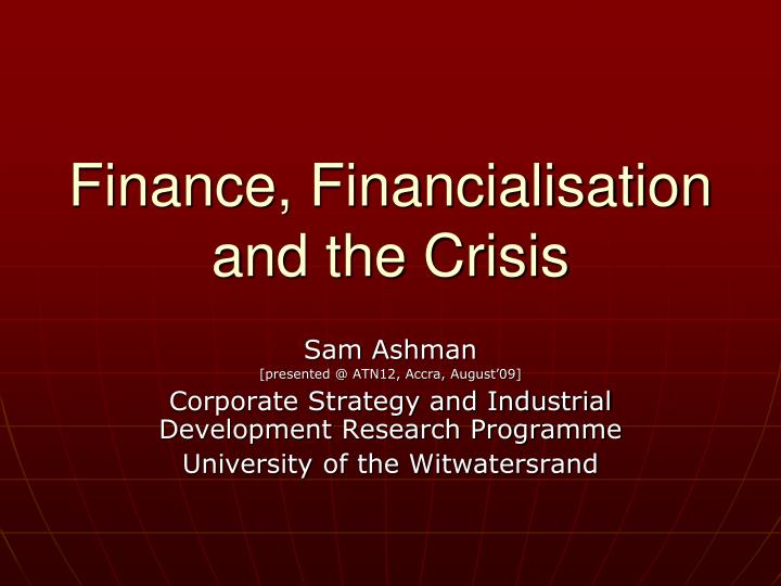 finance financialisation and the crisis n.