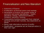 financialisation and neo liberalism1