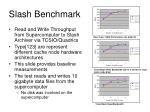 slash benchmark