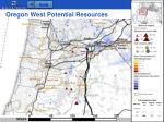 oregon west potential resources