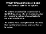 10 key characteristics of good nutritional care in hospitals