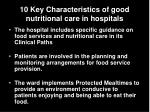 10 key characteristics of good nutritional care in hospitals1