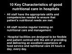 10 key characteristics of good nutritional care in hospitals2