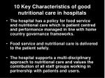 10 key characteristics of good nutritional care in hospitals3