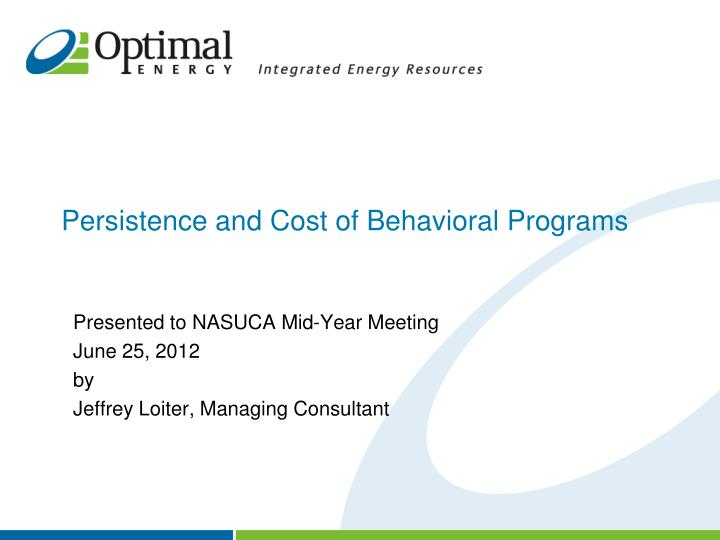 persistence and cost of behavioral programs n.