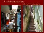 1 4 vias de pedestres entre becos e travessas