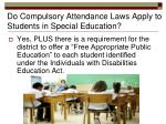 do compulsory attendance laws apply to students in special education