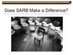 does sarb make a difference