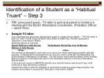 identification of a student as a habitual truant step 31