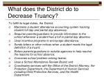 what does the district do to decrease truancy