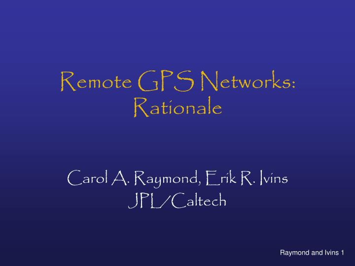 remote gps networks rationale n.