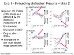 exp 1 preceding distractor results bias 2