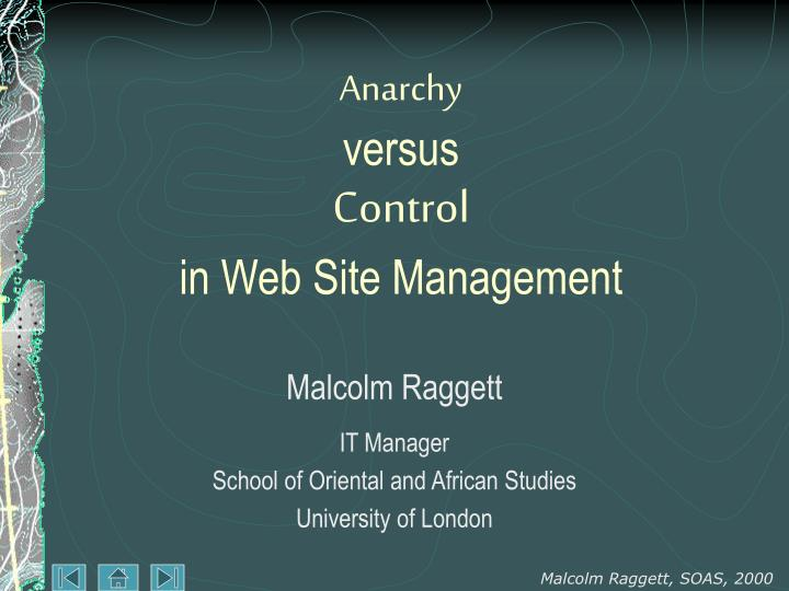 anarchy versus control in web site management n.