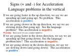 signs and for acceleration language problems in the vertical1
