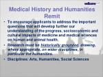medical history and humanities remit