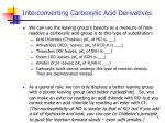 interconverting carboxylic acid derivatives2
