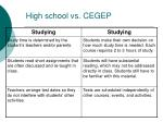 high school vs cegep