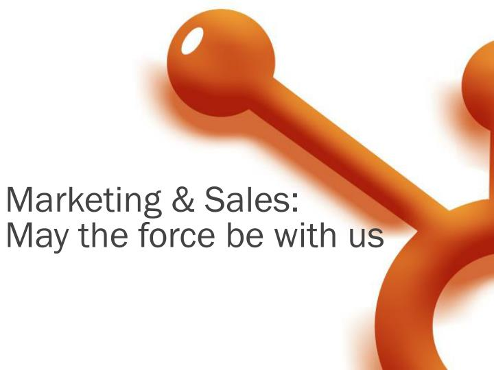 marketing sales may the force be with us n.