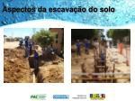 aspectos da escava o do solo