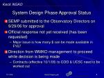 system design phase approval status