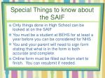 special things to know about the saif