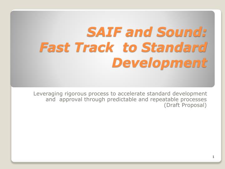 saif and sound fast track to standard development n.