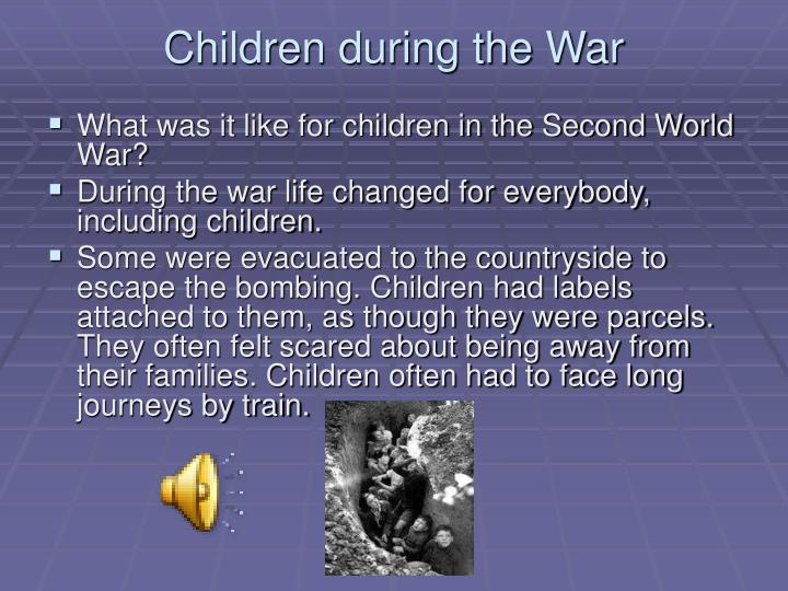 Children during the War