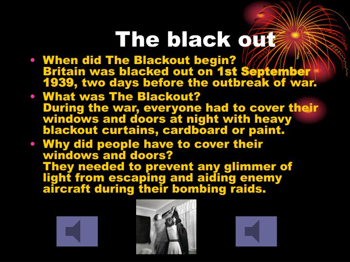 The black out