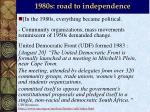1980s road to independence