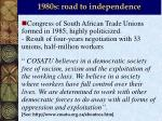 1980s road to independence1