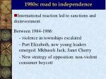1980s road to independence2