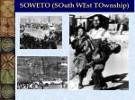 soweto south west township