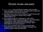 review int dan void main