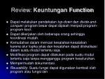 review keuntungan function