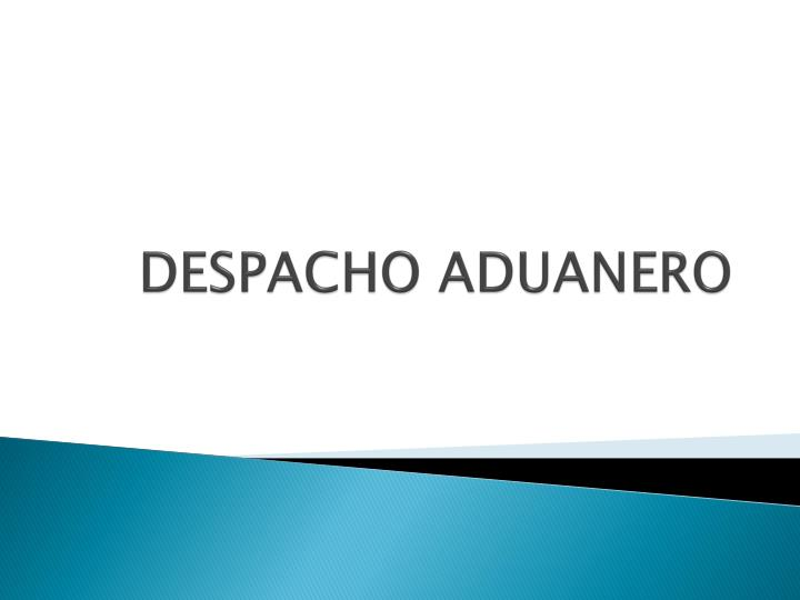 despacho aduanero n.