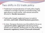 two shifts in eu trade policy1