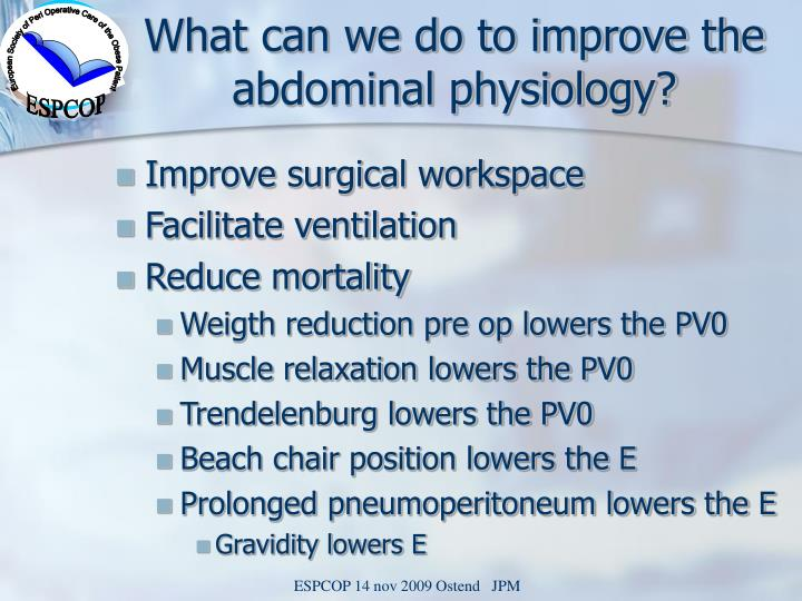 What can we do to improve the abdominal physiology?