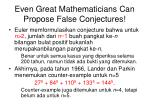 even great mathematicians can propose false conjectures
