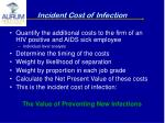 incident cost of infection