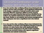 ceo cfo certification under section 302 of the act cont