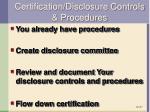 certification disclosure controls procedures