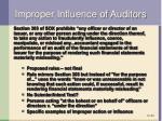 improper influence of auditors