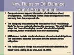 new rules on off balance sheet arrangements