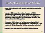 recent guidance on md a