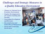 challenges and strategic measures in a quality education environment