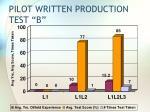 pilot written production test b